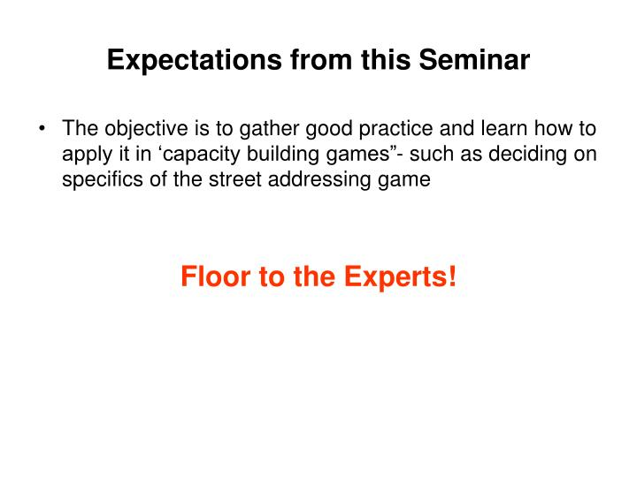 Expectations from this Seminar