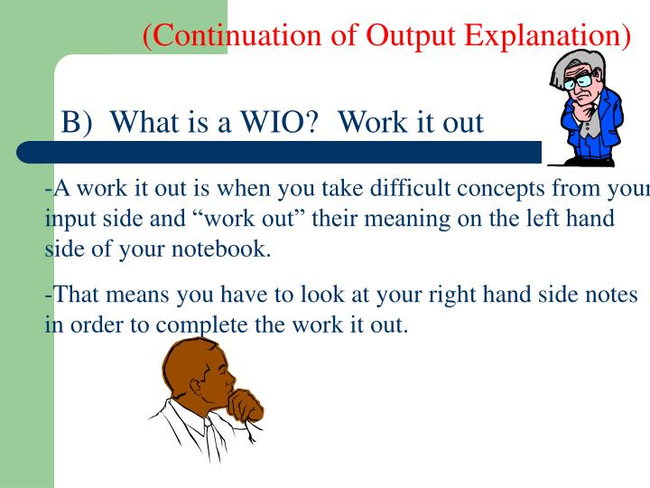 (Continuation of Output Explanation)