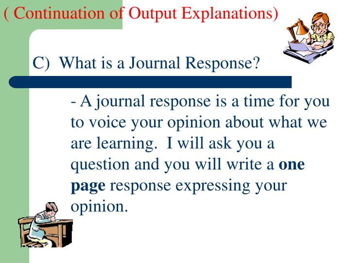 ( Continuation of Output Explanations)
