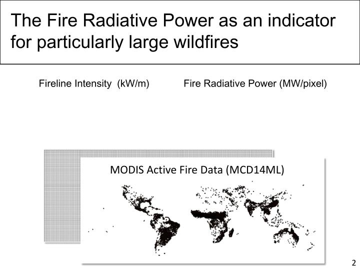The Fire Radiative Power as an indicator for particularly large wildfires