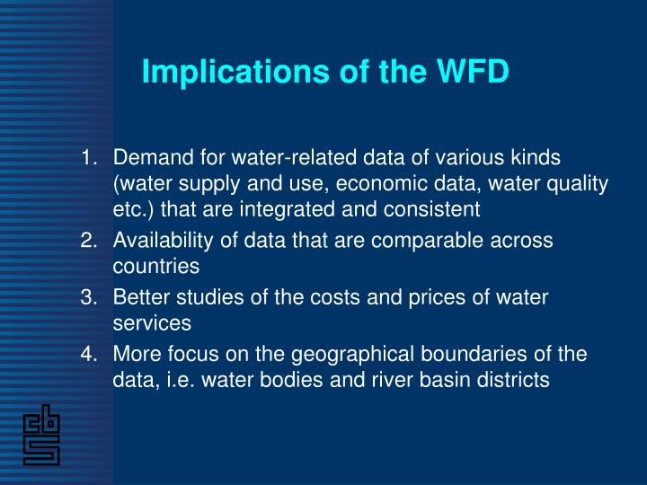 Implications of the WFD