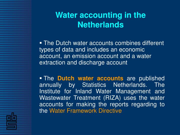 Water accounting in the Netherlands