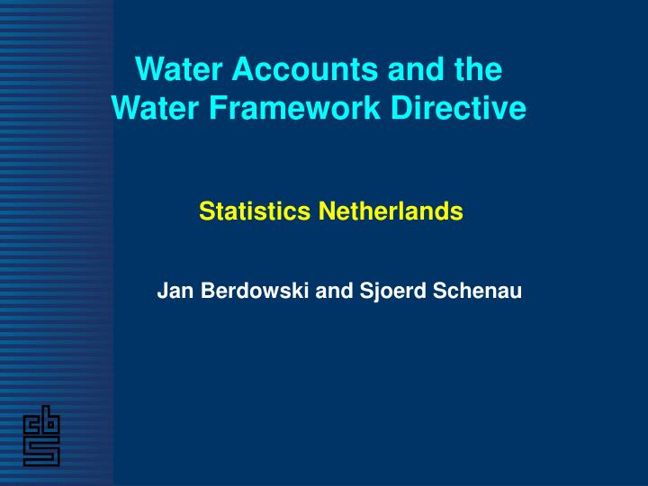water accounts and the water framework directive