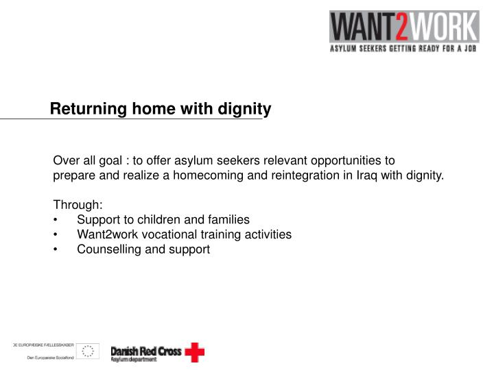 Returning home with dignity