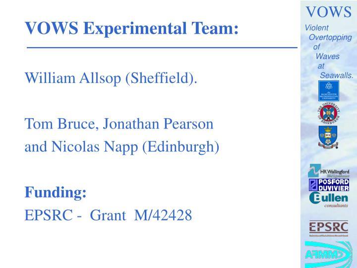 VOWS Experimental Team:
