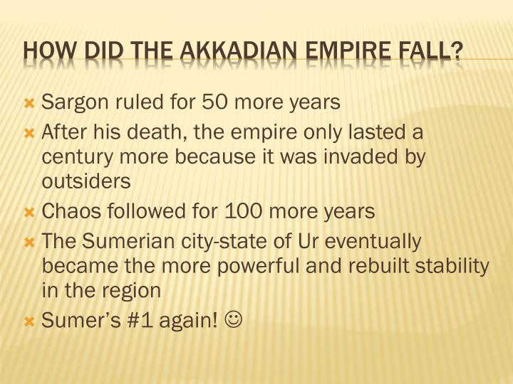 Sargon ruled for 50 more years