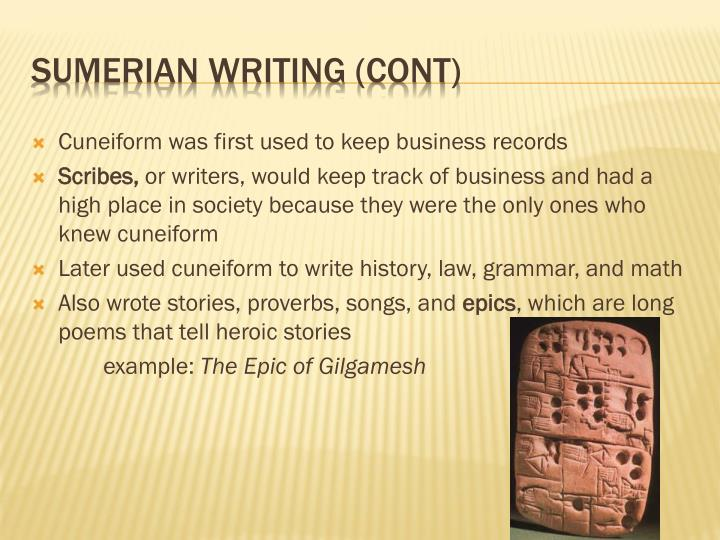 Cuneiform was first used to keep business records