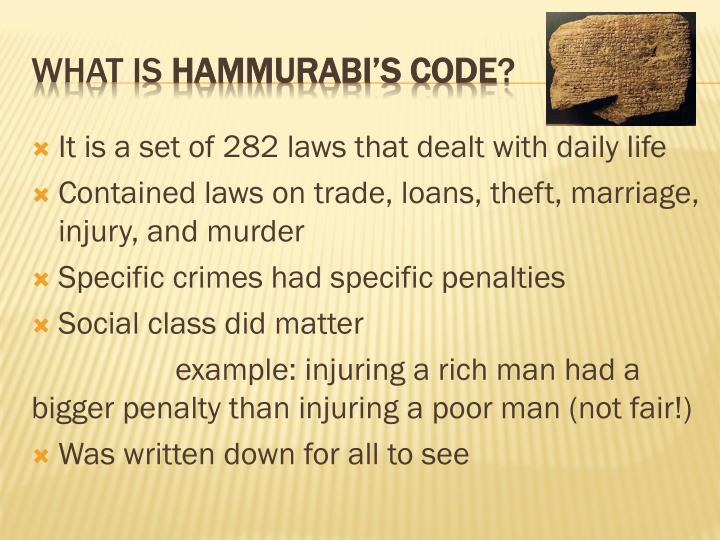 It is a set of 282 laws that dealt with daily life