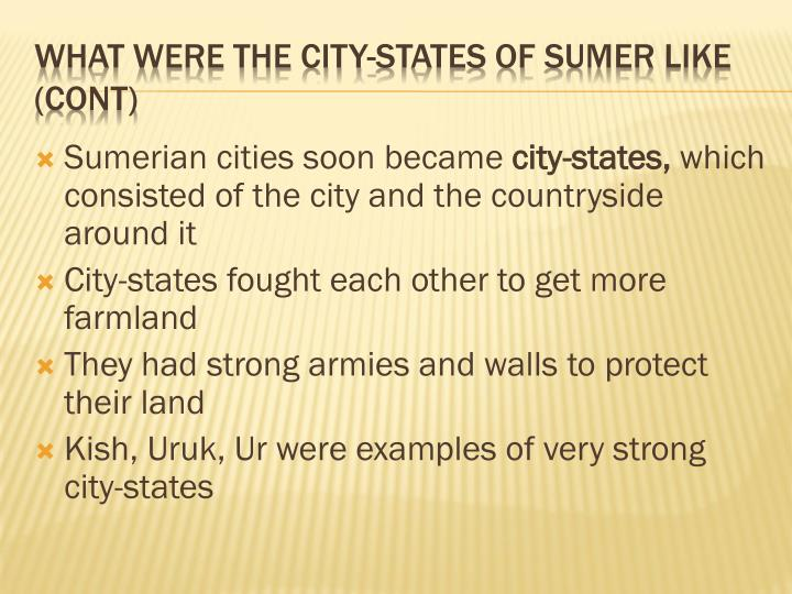 Sumerian cities soon became