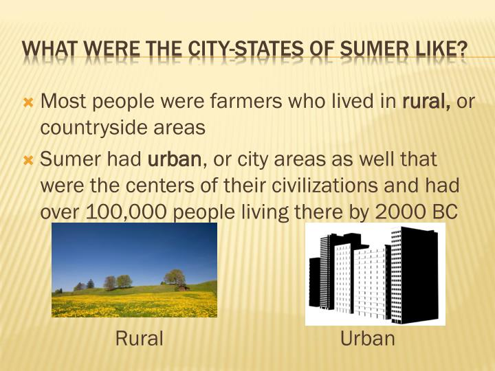 Most people were farmers who lived in