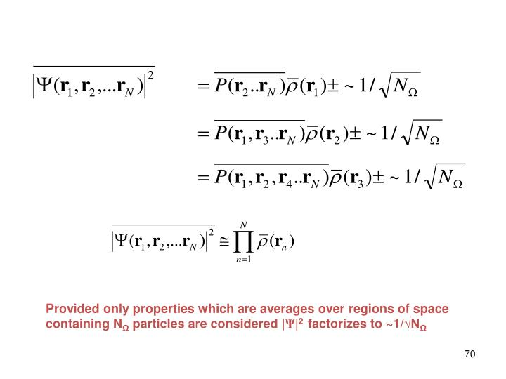 Provided only properties which are averages over regions of space