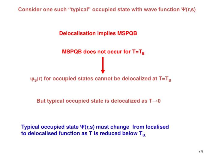 "Consider one such ""typical"" occupied state with wave function"