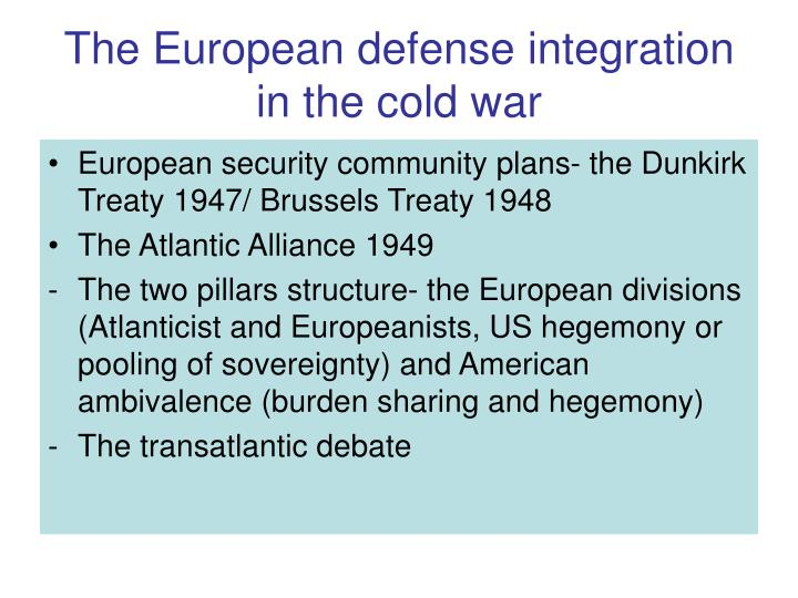 The European defense integration in the cold war