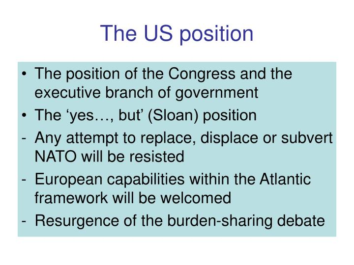 The US position