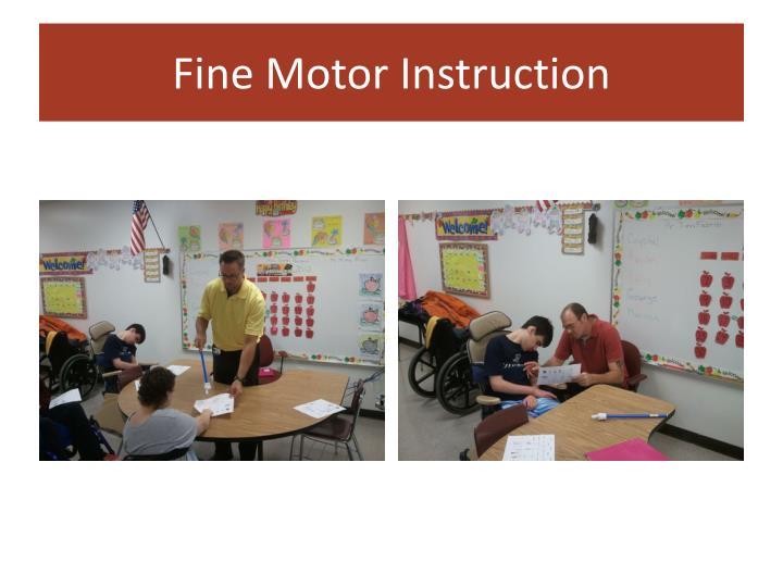 Fine Motor Instruction