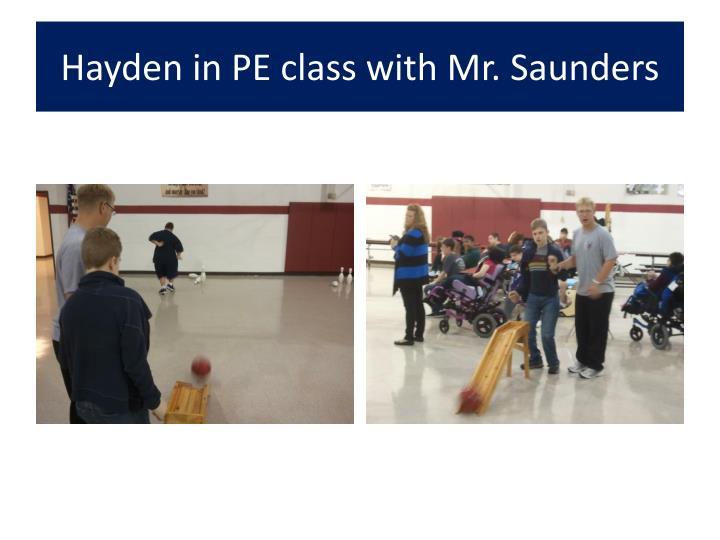 Hayden in PE class with Mr. Saunders