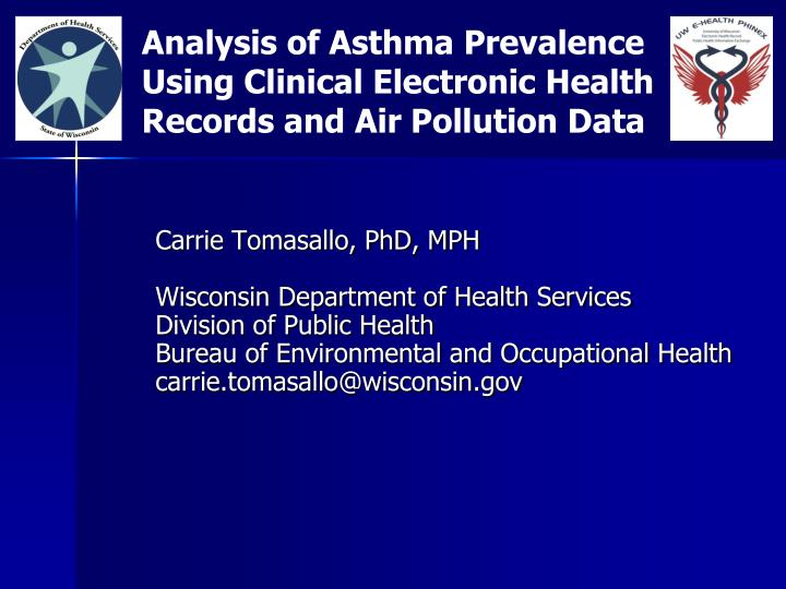 Analysis of Asthma Prevalence Using Clinical Electronic Health Records and Air Pollution Data
