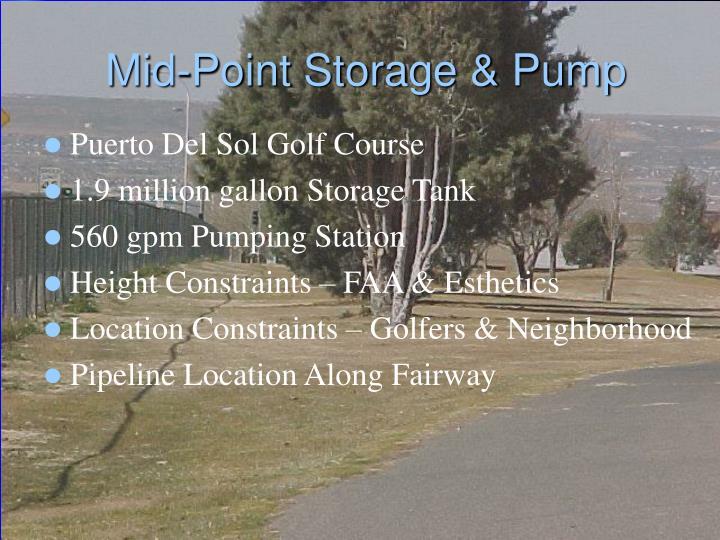 Mid-Point Storage & Pump