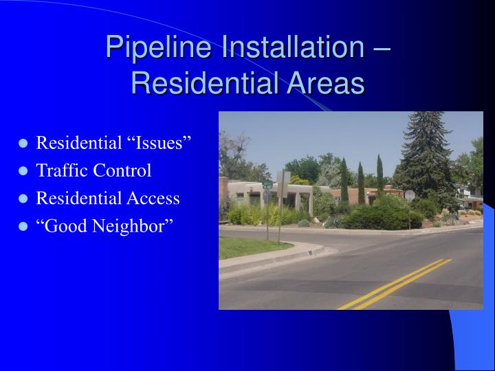 Pipeline Installation – Residential Areas