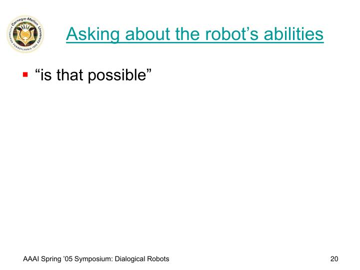 Asking about the robot's abilities