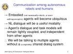 communication among autonomous robots and humans
