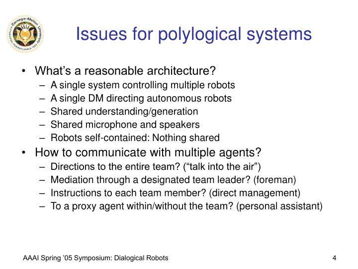 Issues for polylogical systems