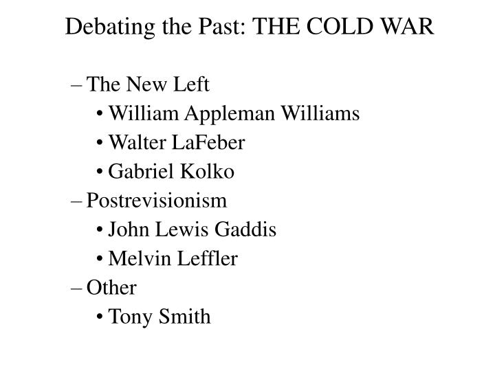 Debating the Past: THE COLD WAR