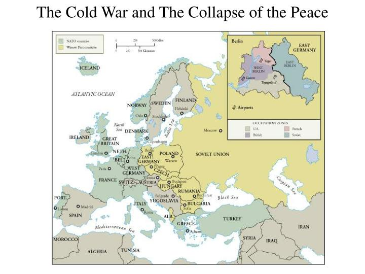 The Cold War and The Collapse of the Peace