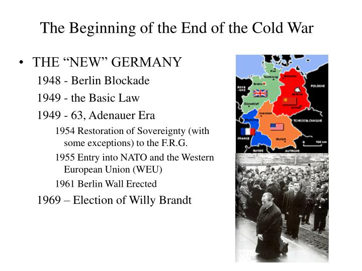 The Beginning of the End of the Cold War