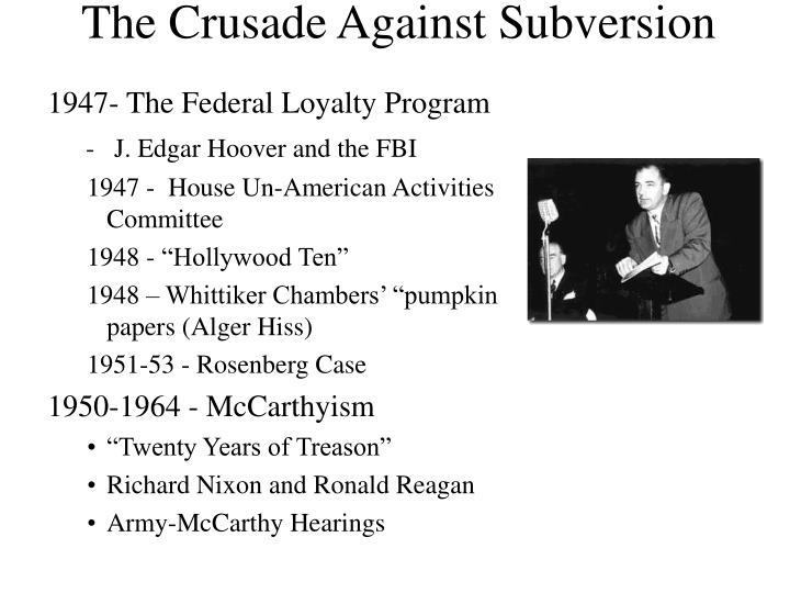 The Crusade Against Subversion