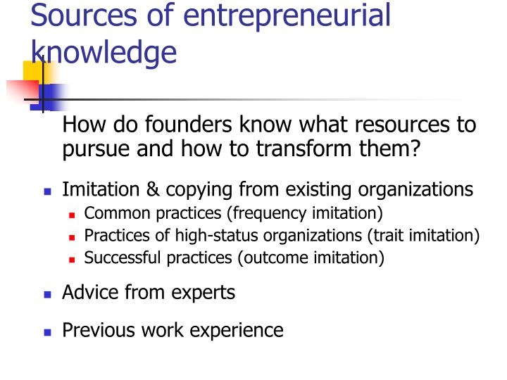 Sources of entrepreneurial knowledge