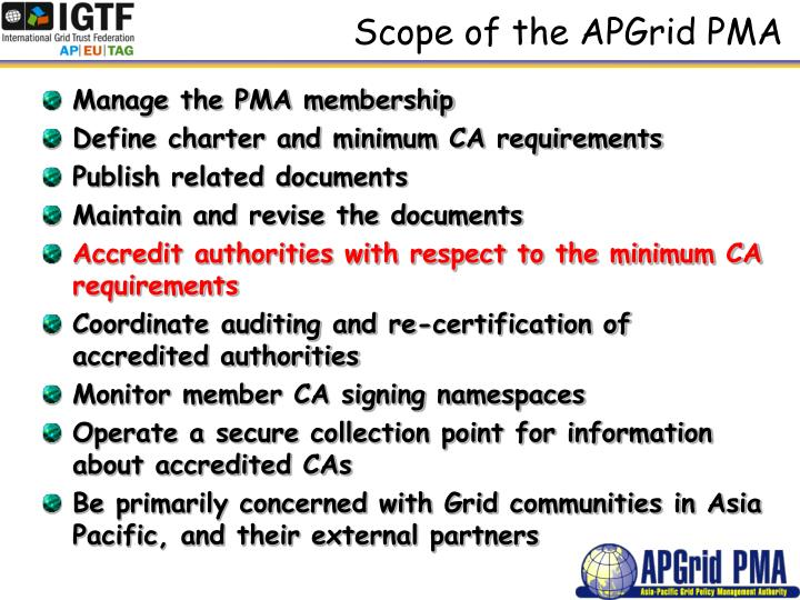 Scope of the APGrid PMA