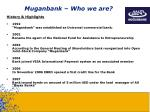 muganbank who we are