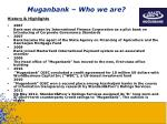 muganbank who we are1