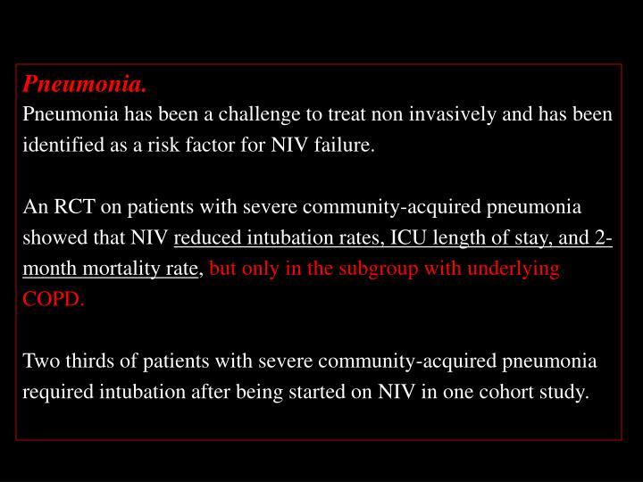Pneumonia.
