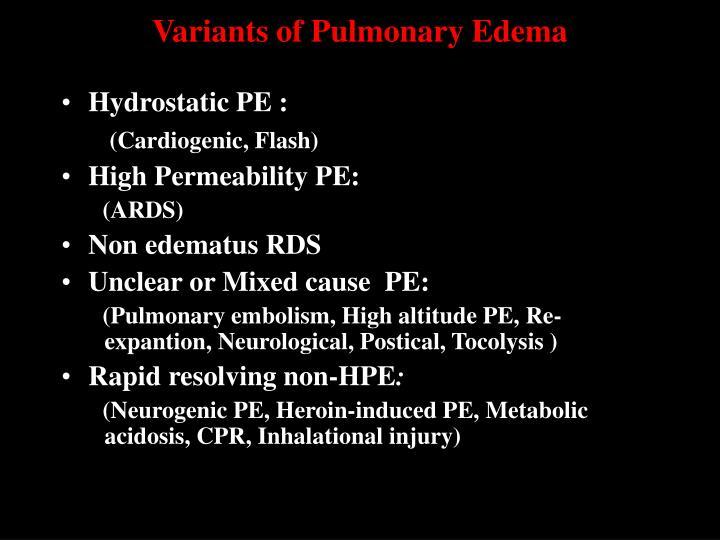 Variants of Pulmonary Edema