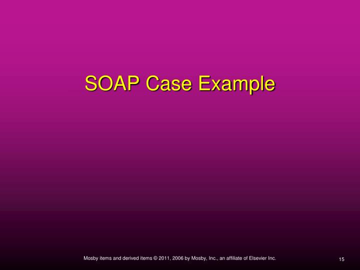 SOAP Case Example