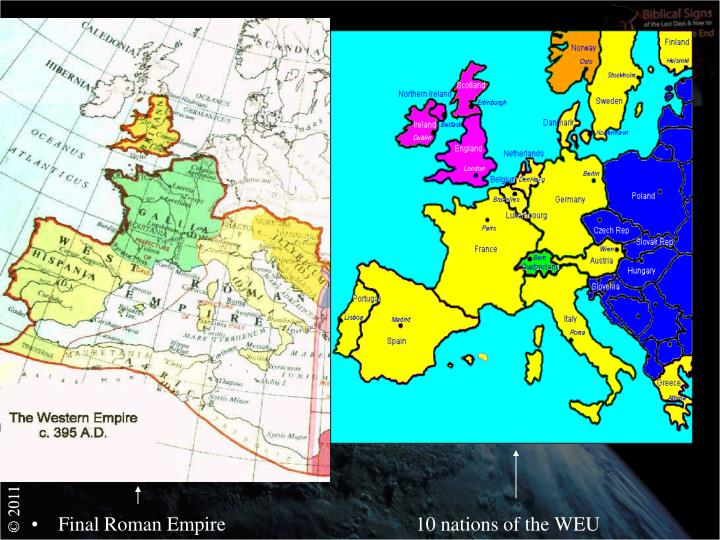 Final Roman Empire                                      10 nations of the WEU