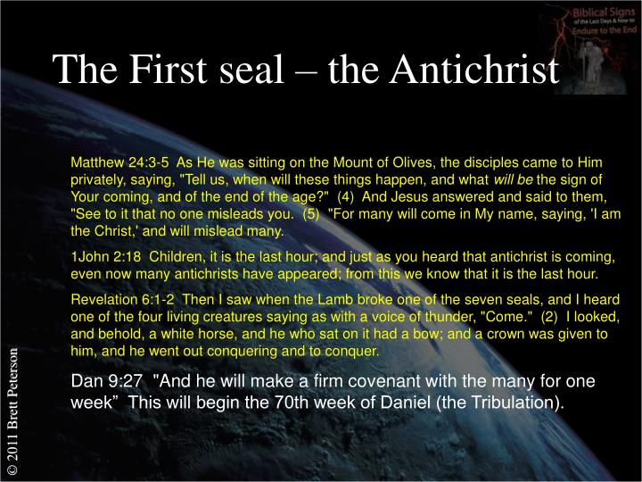 The First seal – the Antichrist