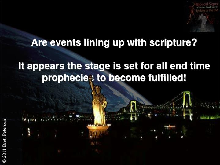 Are events lining up with scripture?