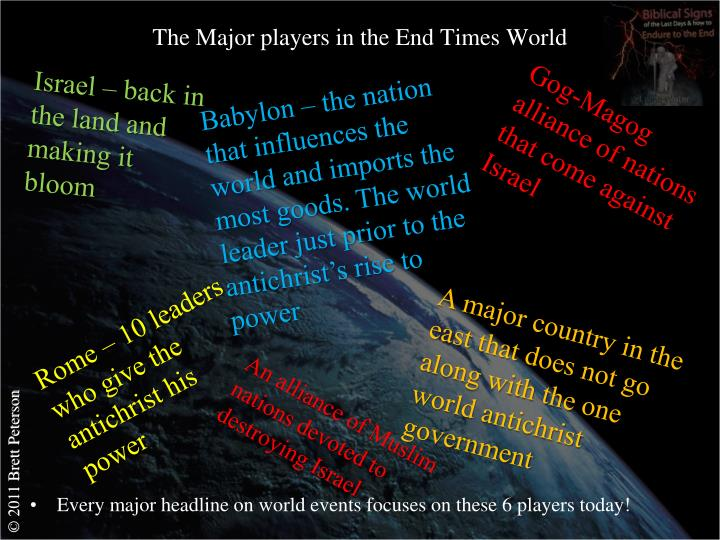 The Major players in the End Times World