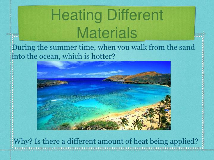 Heating Different Materials