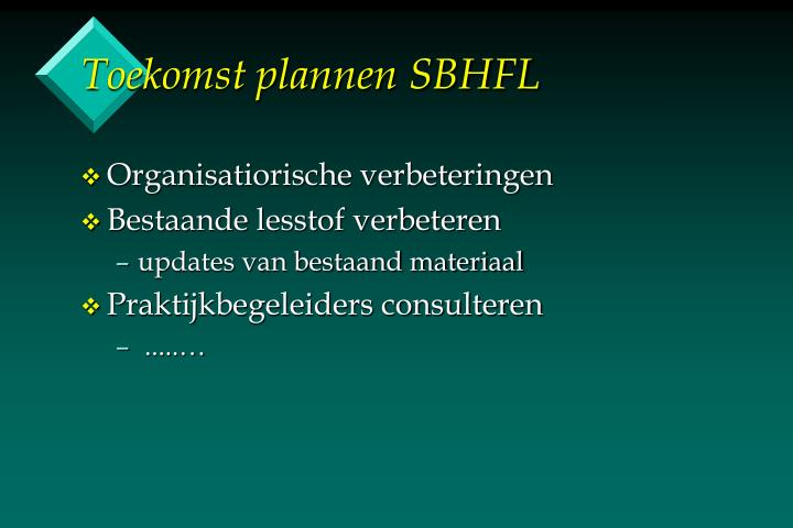 Toekomst plannen SBHFL