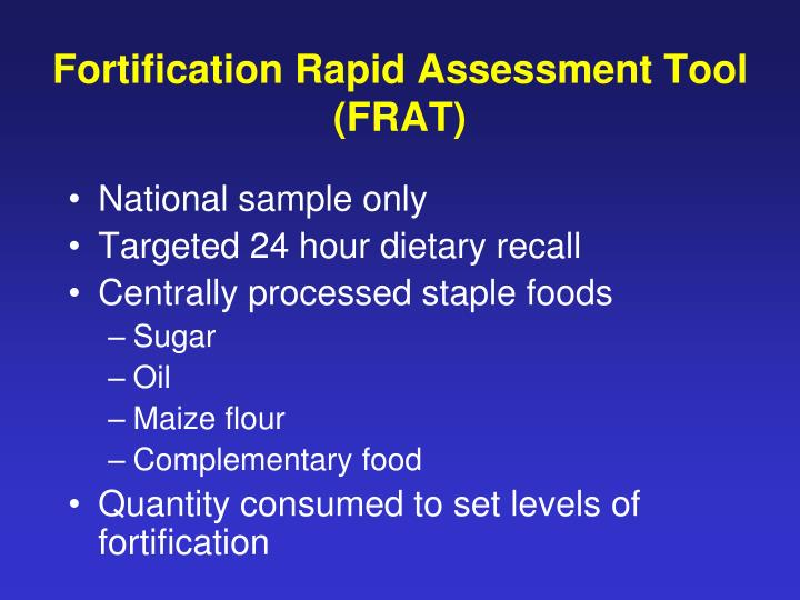 Fortification Rapid Assessment Tool (FRAT)