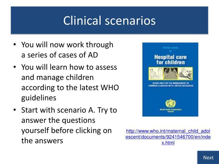 Clinical scenarios