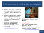 muac recommended for nutritional assessment in dehydration