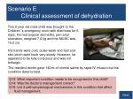 scenario e clinical assessment of dehydration