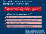 empowering women to be active participants in their own care