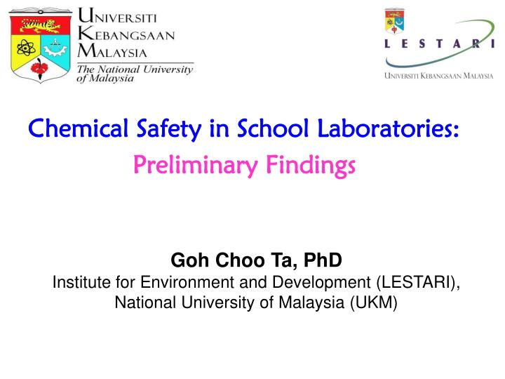 Chemical safety in school laboratories preliminary findings