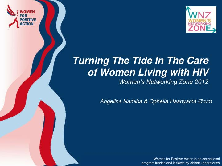 Turning The Tide In The Care of Women Living with HIV